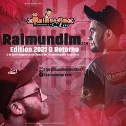 CD RAIMUNDIM.COM EDITION 2021 O RETORNO