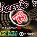 01 ABERTURA PAREDAO 73 VOL 02 BY DJ ELZO