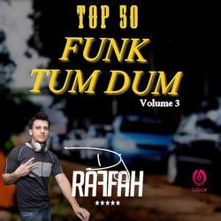 Top 50 Funk TUM DUM Volume 3