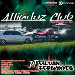 Equipe Alliaduz Club - DJGilvanFernandes