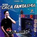 00-ABERTURA REBOK CACA FANTASMAS VOL2 WWW.DJMALBEK.COM WHATSAPP 4691213684
