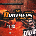 03 - CD Brothers Car Club Volume 2 - DJ Luis Oficial