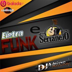 CD ELETRO FUNK E SERTANEJO