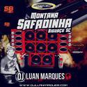 Montana Safadinha - DJ Luan Marques - 01
