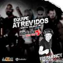CD Equipe Atrevidos SH PR - DJ Frequency Mix - 00