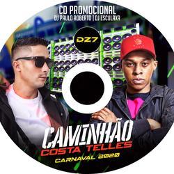 CD Caminhao Costa Telles   Carnaval 2020