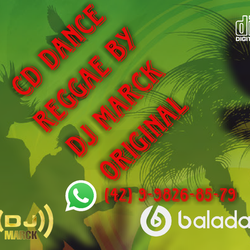CD DANCE REGGAE By Dj Marck Original