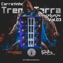 CD Carretinha Treme Terra do Cabecao V3