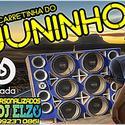 00 ABERTURA CARRETINHA DO JUNINHO BY DJ ELZO
