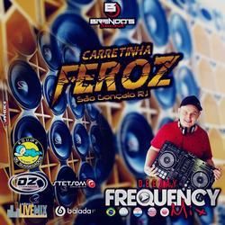 CD Carretinha Feroz - DJ Frequency Mix
