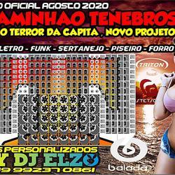 CAMINHA TENEBROSO AGOSTO 2020 BY DJ ELZO