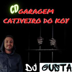 CD GARAGEM CATIVEIRO DO KOY