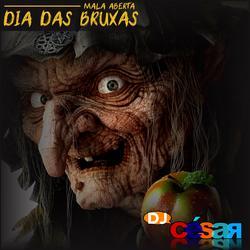 Dia das Bruxas  DJ Cesar