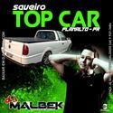 00-ABERTURA SAVEIRO TOP CAR WWW.DJMALBEK.COM WHATSAPP 4691213684