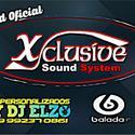 01 ABERTURA XCLUSIVE SOUND SYSTEM BY DJ ELZO