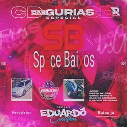 CD DAS GURIAS ESPECIAL SPACE BAIXOS