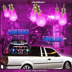 CD Saveiro City da Bina e Montana do Lee