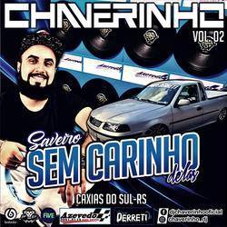 CD Saveiro Sem Carinho Delas Vol.2