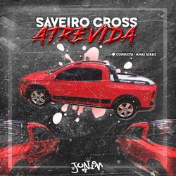 CD Saveiro Cross Atrevida Djjunim