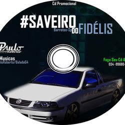 CD Saveiro do Fidelis Barretos Sp vol 01