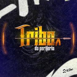CD Tribo da Periferia - 2 Ultimo