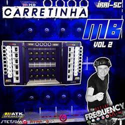 CD Carretinha MB Vol02- DJ Frequency Mix