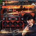 00- Nissan quebra tudo do Figueiredo - DJ Andre Zanella
