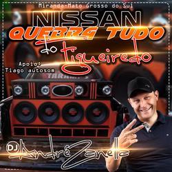 CD NISSAN QUEBRA TUDO 2020
