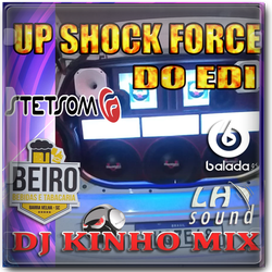 CD UP Shock Force do Edi 2020 DJ Kinho M
