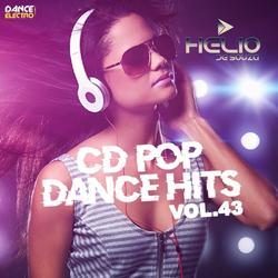 CD Pop Dance Hits Vol.43 ( DJ Helio De Souza )
