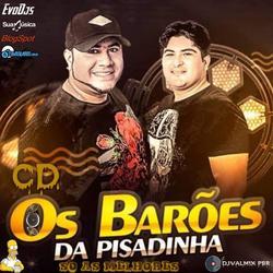 CD OS BAROES DA PISADINHA SO AS MELHORES