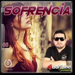 CD SOFRENCIA VOL 5 - DJ ADRIANO FERRARI