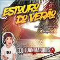 Estouro Do Verao 2019  Dj Luan Marques   00
