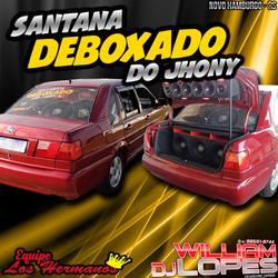 SANTANA DEBOXADO DO JHONY