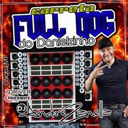 CD CARRETA FULL DOG DJ ANDRE ZANELLA