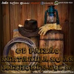 CD PAIXAO SERTANEJA SO AS MELHORES VOL10