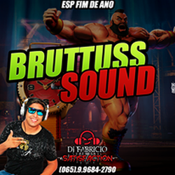 BRUTTUS SOUND DJ FABRICIO SATISFACTION