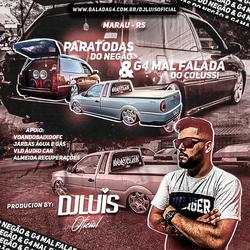 CD PARATODAS DO NEGAO E G4 MAL FALADA