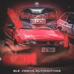 CD Gol Batstaka do Lucas - Funk Tum Dum