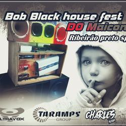 CD Bob Black house fest