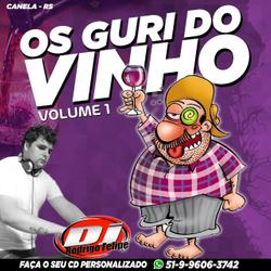 Os Guri do Vinho Volume 1
