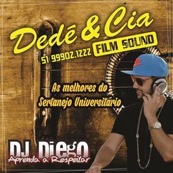 Dede e CIA - Sertanejo 50 faixas