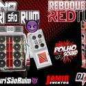 FIORINO OS GURI SAO RUIM E RBK REDTUBE - 00 DJ Igor Fell