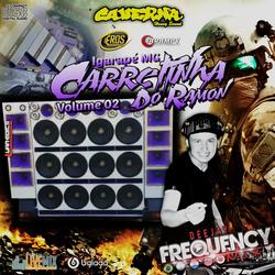 CD Carretinha do Ramon Vol02 - Frequency