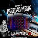 Paredao Mbox - DJ Luan Marques - 01