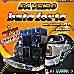 CD SAVEIRO BATE FORTE DO WELITON