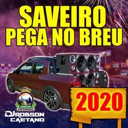 SAVEIRO PEGA NO BREU 2020