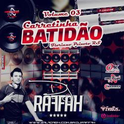 Carretinha Batidao Volume 03