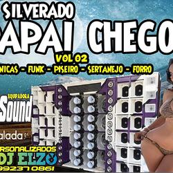SILVERADO PAPAI CHEGOU VOL 02 EXCLUSIVO