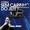 10-CORSA SEM CARRINHO DO JEFF VOL1@WWW.DJMALBEK.COM WHATSAPP 4691213684 10